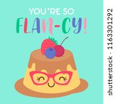 you re so flan cy  typography... | Shutterstock .eps vector #1163301292