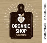 organic shop logo  farm fresh... | Shutterstock .eps vector #1163360908
