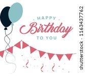happy birthday to you vector... | Shutterstock .eps vector #1163437762