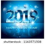vector 2019 happy new year... | Shutterstock .eps vector #1163571508