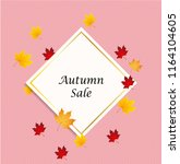 autumn background layout... | Shutterstock .eps vector #1164104605