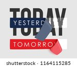 today slogan with sticker... | Shutterstock .eps vector #1164115285