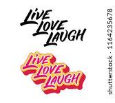 live love laugh hand drawn... | Shutterstock .eps vector #1164235678