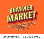 3d font with text summer market.... | Shutterstock .eps vector #1164263962