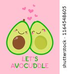 Stock vector cute couple avocado cartoon illustration with text let s avocuddle for valentine s day card 1164548605