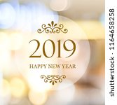 happy new year 2019 on blur... | Shutterstock . vector #1164658258
