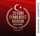 29 ekim cumhuriyet bayrami.... | Shutterstock .eps vector #1164697912