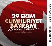 29 ekim cumhuriyet bayrami.... | Shutterstock .eps vector #1164697918