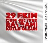 29 ekim cumhuriyet bayrami.... | Shutterstock .eps vector #1164703828