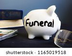 funeral plan written on a side... | Shutterstock . vector #1165019518