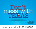 don't mess with texas logo... | Shutterstock .eps vector #1165160308