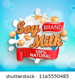 natural and fresh soy milk... | Shutterstock .eps vector #1165550485