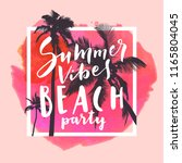summer vibes beach party.... | Shutterstock .eps vector #1165804045