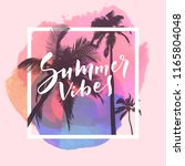 summer vibes. calligraphic... | Shutterstock .eps vector #1165804048