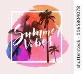 summer vibes. calligraphic... | Shutterstock .eps vector #1165804078