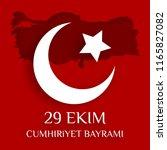 republic day of turkey national ... | Shutterstock .eps vector #1165827082