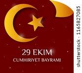republic day of turkey national ... | Shutterstock .eps vector #1165827085