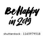 be happy 2019. new year brush...   Shutterstock .eps vector #1165979518