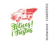 felices fiestas  handwritten... | Shutterstock .eps vector #1166025412
