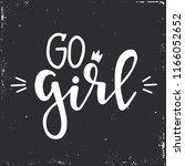 go girl hand drawn typography... | Shutterstock .eps vector #1166052652