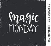 magic monday hand drawn... | Shutterstock .eps vector #1166052682