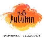 brown and orange hello autumn... | Shutterstock .eps vector #1166082475