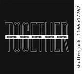 together forever. slogan with... | Shutterstock .eps vector #1166547262