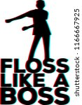 floss like a boss | Shutterstock .eps vector #1166667925