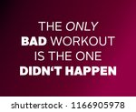 fitness motivation quote | Shutterstock . vector #1166905978