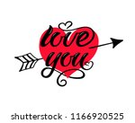 love you vector hand draw... | Shutterstock .eps vector #1166920525