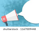 megaphone with empty peech... | Shutterstock . vector #1167009448