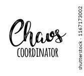 chaos coordinator   happy... | Shutterstock .eps vector #1167173002