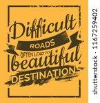difficult roads often lead to...   Shutterstock .eps vector #1167259402