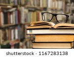 books and glasses on  table ... | Shutterstock . vector #1167283138
