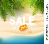 summer sale flyer with palm... | Shutterstock .eps vector #1167536392