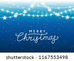 christmas background with shiny ... | Shutterstock .eps vector #1167553498