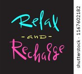 relax and recharge   simple... | Shutterstock .eps vector #1167602182