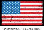 grunge flag of usa.vector... | Shutterstock .eps vector #1167614008
