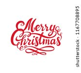 red merry christmas text.... | Shutterstock . vector #1167708895
