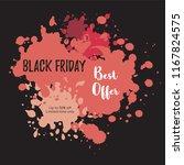 black friday sale banner. paint ... | Shutterstock .eps vector #1167824575
