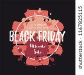 black friday sale banner. paint ... | Shutterstock .eps vector #1167825115