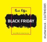 black friday sale banner. paint ... | Shutterstock .eps vector #1167840385
