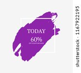 sale today 60  off sign in... | Shutterstock .eps vector #1167922195