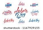labor day. set of lettering... | Shutterstock .eps vector #1167929155