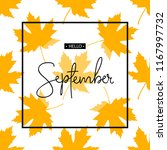 hello september calligraphy... | Shutterstock .eps vector #1167997732