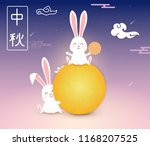 happy mid autumn festival.... | Shutterstock .eps vector #1168207525