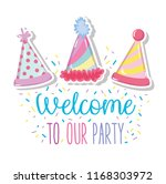 welcome to our party | Shutterstock .eps vector #1168303972