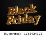 golden black friday style text... | Shutterstock . vector #1168424128