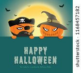 happy halloween party with... | Shutterstock . vector #1168457182
