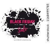 black friday sale banner. paint ... | Shutterstock .eps vector #1168499785